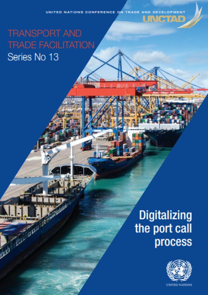 United Nations Conference on Trade and Development - Digitalizing the Port Call Process